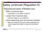 safety continued regulation e