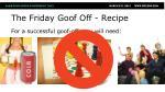 the friday goof off recipe