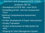 current and proposed ace coag projects 09 10