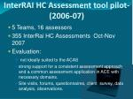 interrai hc assessment tool pilot 2006 07