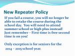 new repeater policy