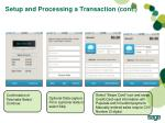 setup and processing a transaction cont