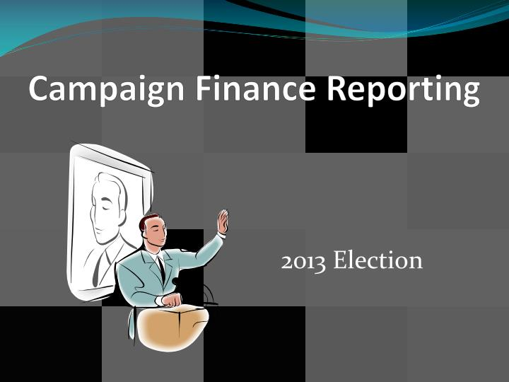 campaign finance reporting n.