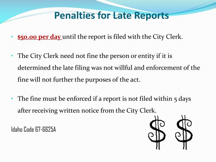 Penalties for Late Reports