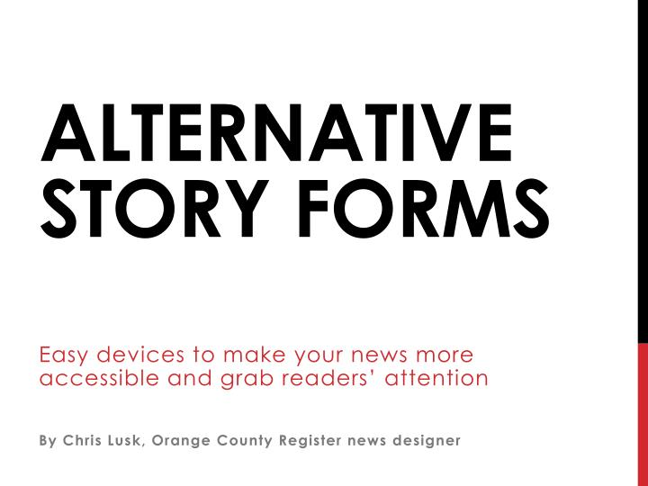 alternative story forms n.