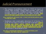 judicial pronouncement1
