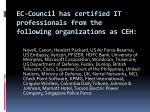 ec council has certified it professionals from the following organizations as ceh