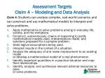 assessment targets claim 4 modeling and data analysis