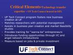 critical elements technology transfer expertise uf tech connect housed in otl