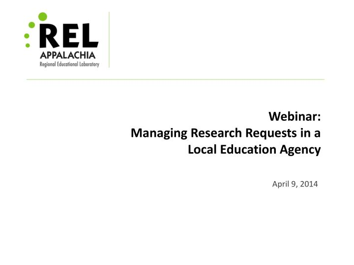 webinar managing research requests in a local education agency n.