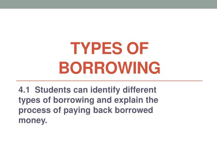 types of borrowing n.