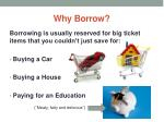 why borrow