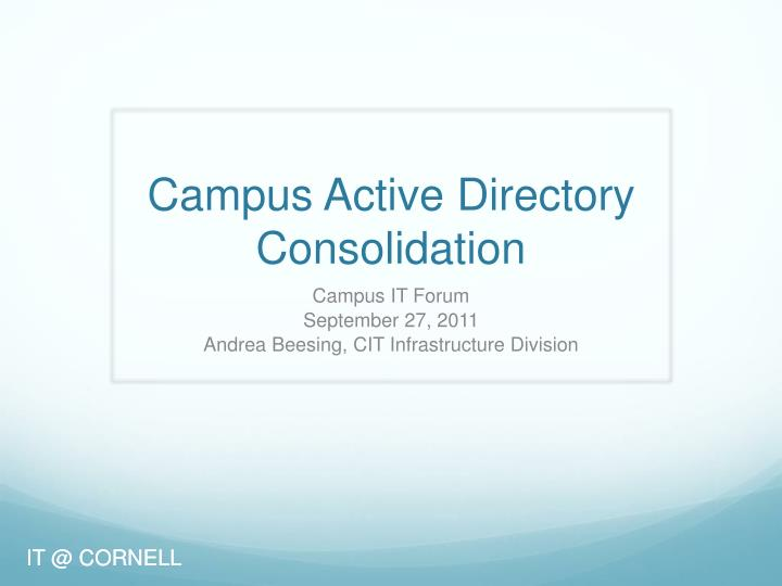 campus active directory consolidation n.