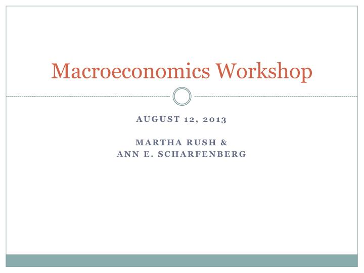macroeconomics workshop n.