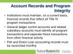 account records and program integrity