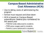 campus based administrative cost allowance aca