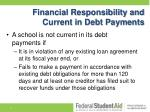 financial responsibility and current in debt payments