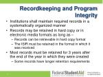 recordkeeping and program integrity