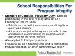 school responsibilities for program integrity1