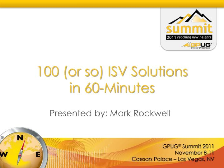 100 or so isv solutions in 60 minutes n.