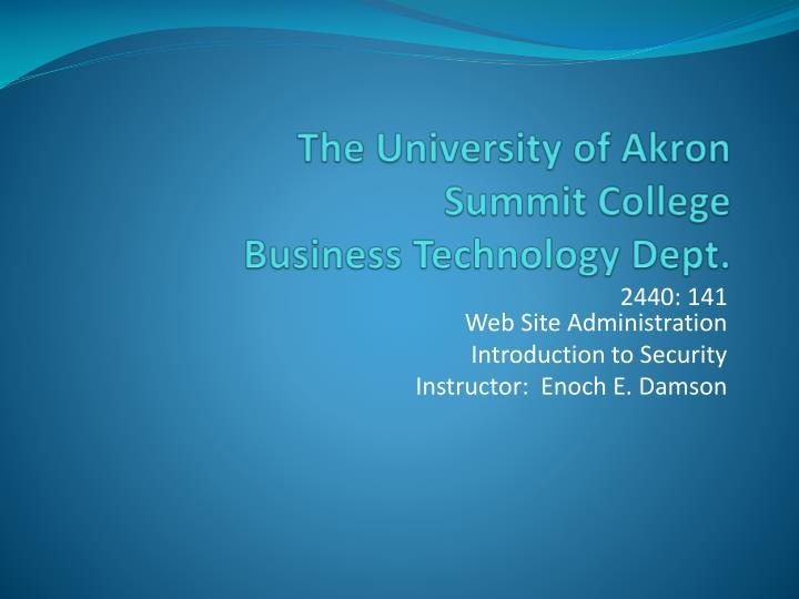 the university of akron summit college business technology dept n.