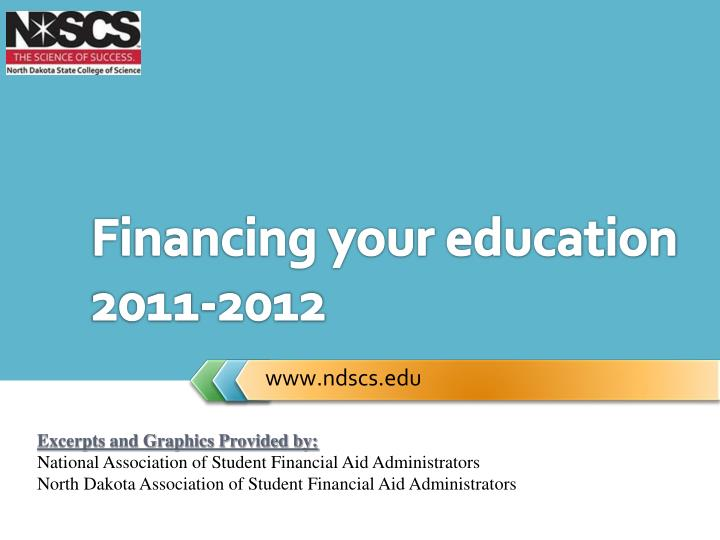 financing your education 2011 2012 n.