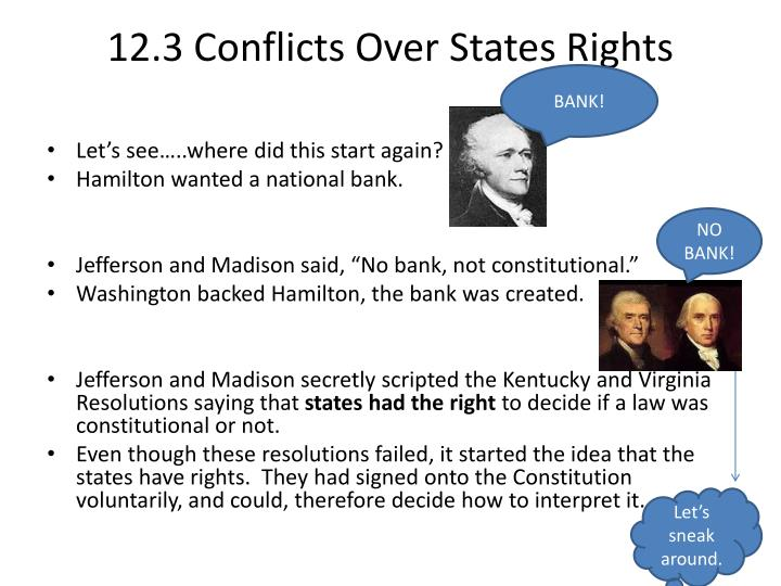 12 3 conflicts over states rights n.