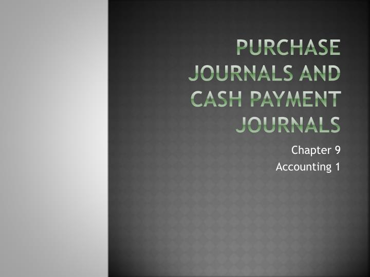 purchase journals and cash payment journals n.
