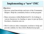 implementing a new imc