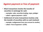 against payment or free of payment
