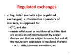 regulated exchanges