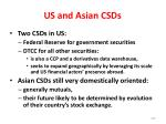 us and asian csds