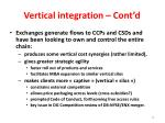 vertical integration cont d