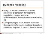 dynamic model s