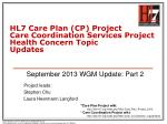 hl7 care plan cp project care coordination services project health concern topic updates