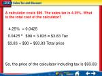 a calculator costs 90 the sales tax is 4 25 what is the total cost of the calculator