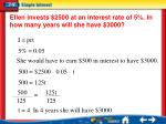 ellen invests 2500 at an interest rate of 5 in how many years will she have 3000