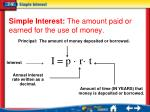 simple interest the amount paid or earned for the use of money