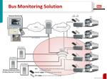 bus monitoring solution