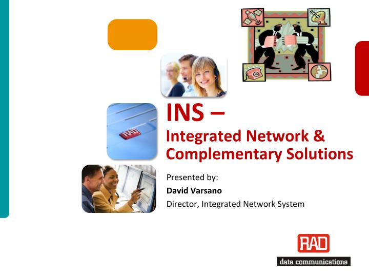 ins integrated network complementary solutions n.