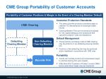 cme group portability of customer accounts