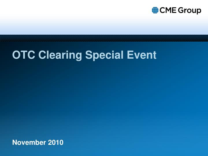 otc clearing special event n.