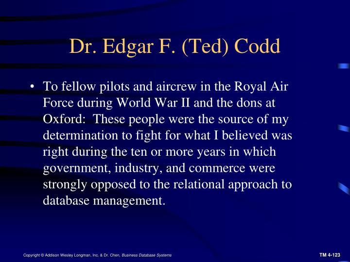 Dr. Edgar F. (Ted) Codd
