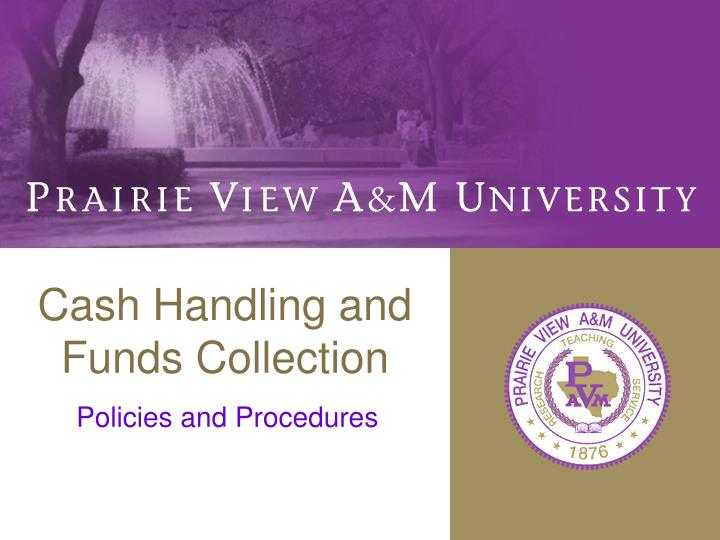 cash handling and funds collection n.