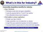 what s in this for industry