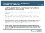 amendment to the exit package bank package iii june 2011