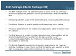 exit package bank package iii1