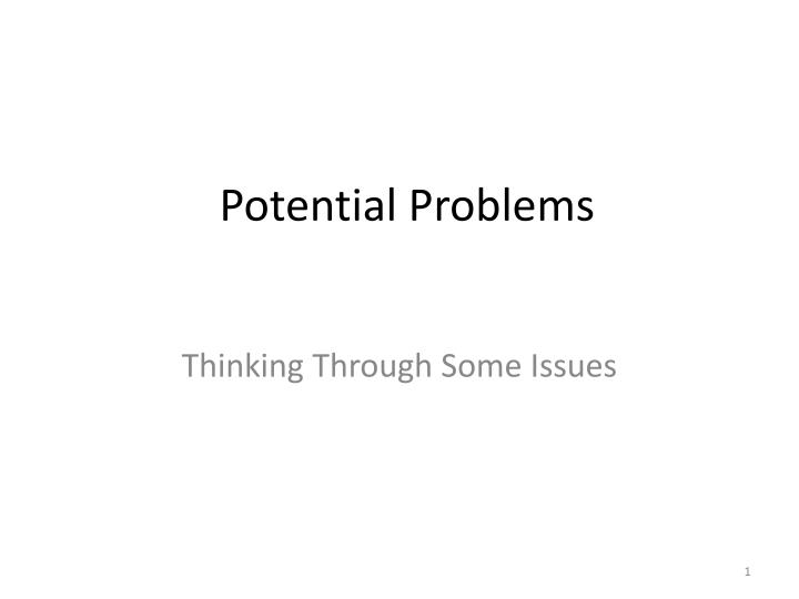 potential problems n.