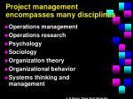project management encompasses many disciplines