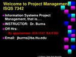 welcome to project management isqs 7342